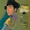 Dino Latino, Dean Martin