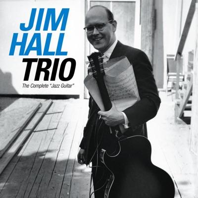 The Complete Jazz Guitar (Bonus Track Version) - Jim Hall