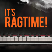 It's Ragtime!