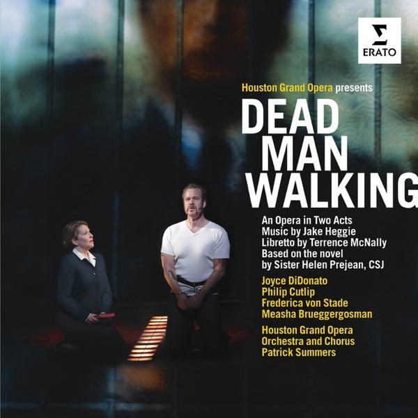 Heggie: Dead Man Walking