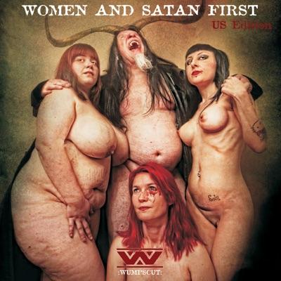 Women and Satan First - Wumpscut