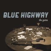 Blue Highway - Where Jasmine Grows