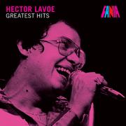 Greatest Hits - Héctor Lavoe - Héctor Lavoe