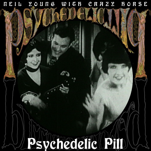 Psychedelic Pill (Alternate Mix) - Single