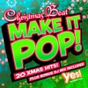Make It Pop!: Christmas Beat (20 Full-Length Xmas Party Hits - Remixed & Reloaded)