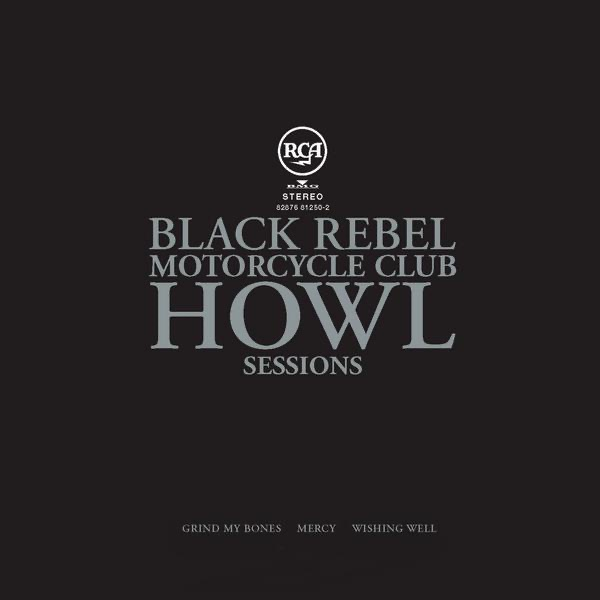 Howl Sessions Vol 2 - EP Black Rebel Motorcycle Club CD cover