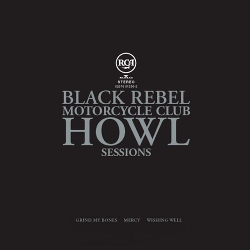 Black Rebel Motorcycle Club - Howl Sessions Vol. 2 - EP