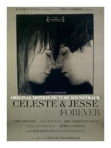 Celeste & Jesse Forever (Original Motion Picture Soundtrack) - Various Artists