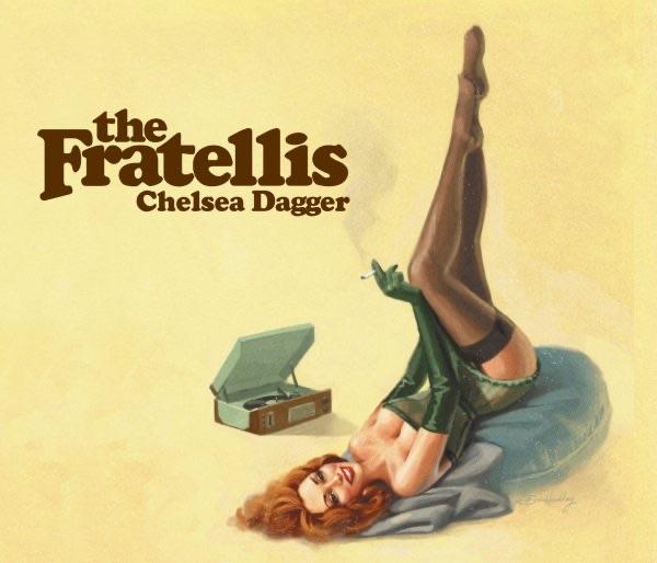 Fratellis - Chelsea Dagger