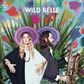 Wild Belle - Keep You (Album Version)