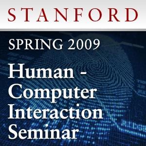 Human-Computer Interaction Seminar (Spring 2009)