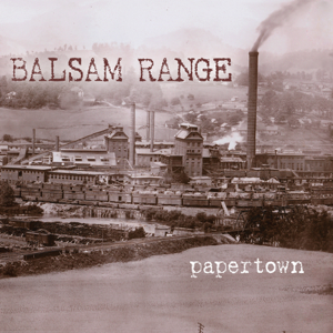Balsam Range - Papertown