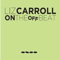 On the Offbeat by Liz Carroll on Apple Music