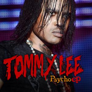 Tommy Lee Sparta - Psycho (Raw)