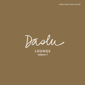 Daslu Lounge, Vol. 7 (Radio Dance House Top Hits)