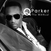 Q Parker - How I Love You