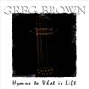 Greg Brown - Earth Is a Woman bild
