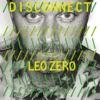 Disconnect: Leo Zero