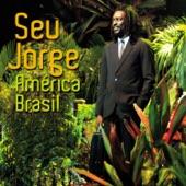 Seu Jorge - Mangueira
