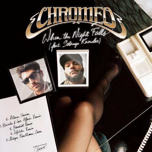 Chromeo - When the Night Falls (Remixes) - EP