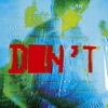 Don't Sit Down 'Cause I've Moved Your Chair - Single ジャケット写真