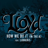 """How We Do It """"In The A"""" (feat. Ludacris)- Single"""