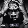 Curtis (Bonus Track Version), 50 Cent
