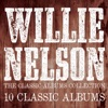 The Classic Albums Collection, Willie Nelson