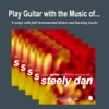 Play Guitar With the Music of Steely Dan