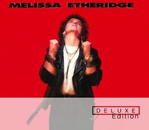 Melissa Etheridge - Deluxe Edition Mp3 Download
