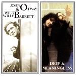 Wild Willy Barrett & John Otway - Really Free (Original Version)