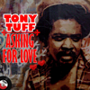 Asking for Love - Tony Tuff & Pick out All Stars