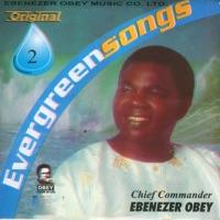 Ebenezer Obey - Evergreen Songs Original 2
