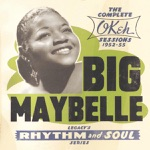 Big Maybelle - Whole Lotta Shakin' Goin' On