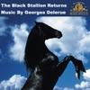 The Black Stallion Returns (Original Soundtrack), Georges Delerue