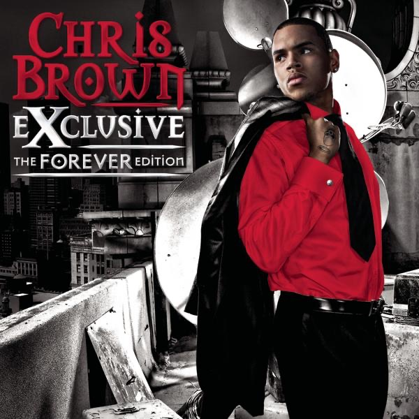 Exclusive The Forever Edition Chris Brown CD cover