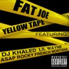 Yellow Tape (feat. Lil Wayne, A$AP Rocky & French Montana) - Single, Fat Joe