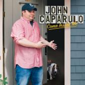 Come Inside Me-John Caparulo