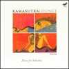 Kamasutra Lounge Music for Seduction