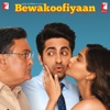 Bewakoofiyaan (Original Motion Picture Soundtrack)