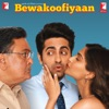 Bewakoofiyaan Original Motion Picture Soundtrack EP