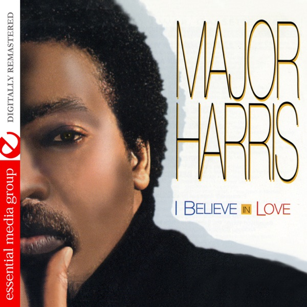 Major Harris - I Believe In Love