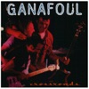 Ganafoul - Saturday Night