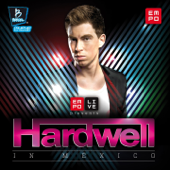 Empo Live Presents Hardwell in Mexico