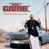 Hate It Or Love It (feat. 50 Cent) - EP, The Game