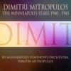 Dimitri Mitropoulos: The Minneapolis Years (1940-1945) ジャケット写真