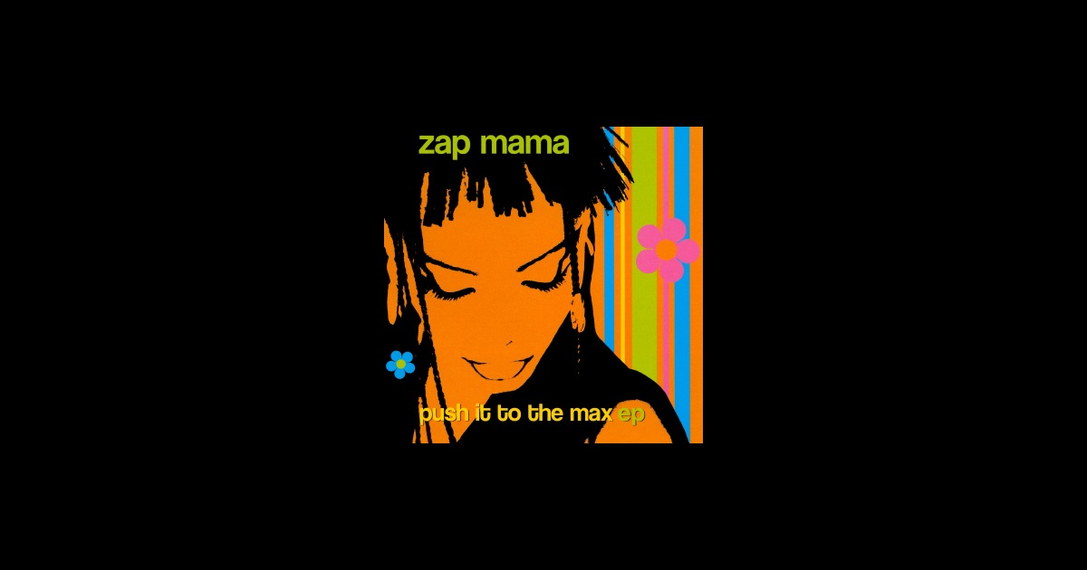 Zap Mama - Bottom