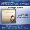 Casting Crowns Premium Collection Performance Tracks Live