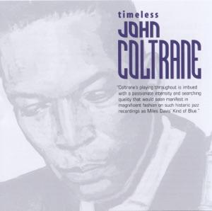 Timeless: John Coltrane Mp3 Download