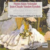 Musique française pour deux pianos et piano à quatre mains: Debussy, Fauré, Milhaud & Ravel